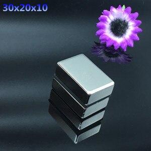 1pcs Neodymium magnet 30x20x10 Rare Earth Strong block permanent 30*20*10mm fridge Electromagnet NdFeB nickle magnetic square(China)