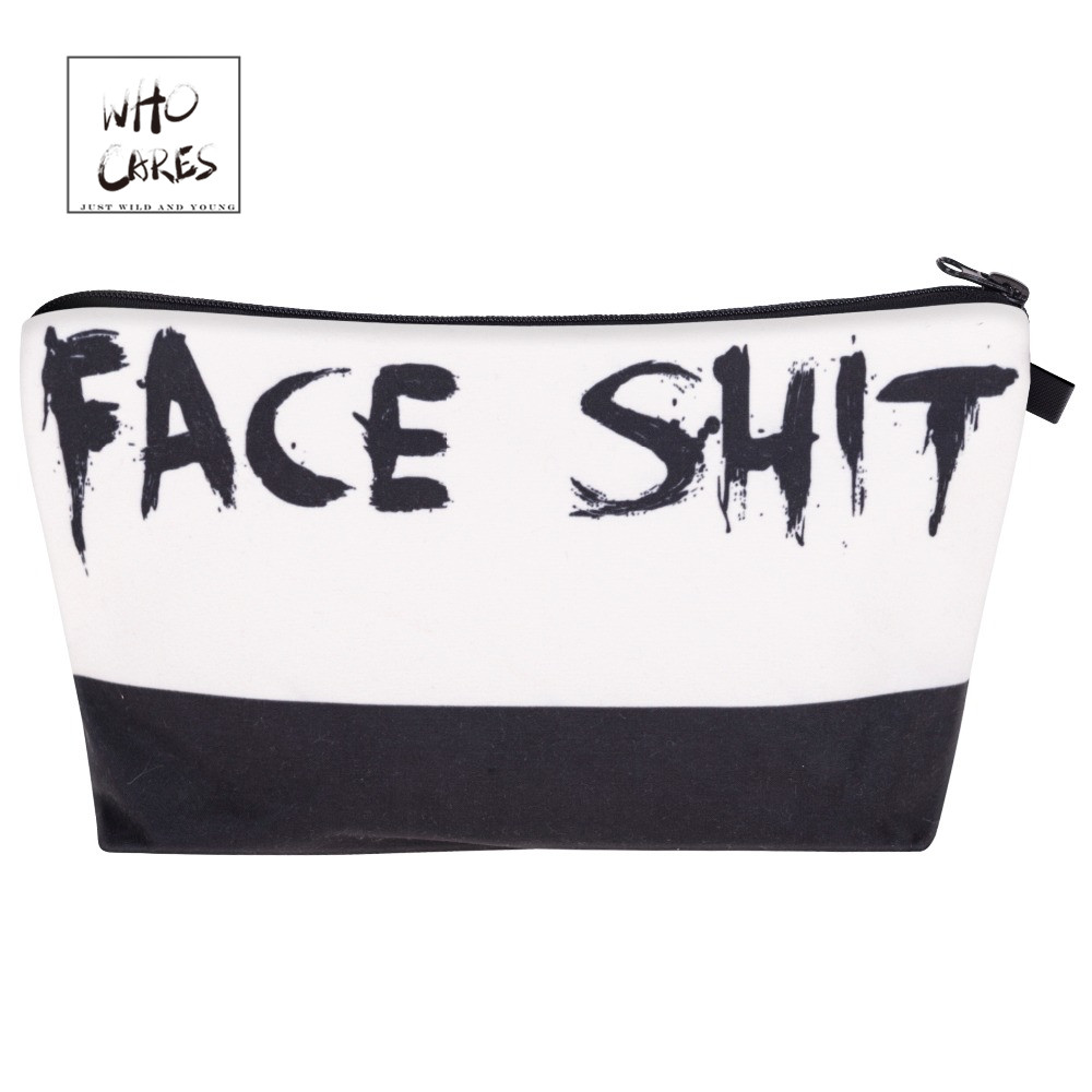 Who Cares Face Shit Pro Printing Fashion Makeup Bags Cosmetics Pouchs For Travel Ladies Pouch Women Cosmetic Bag