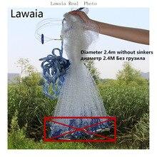 Lawaia Casting Net 2.4m-7.2m super pro cast net Fishing Net Iron Pendant Fishing Network Throw south bend cast net or no pendant