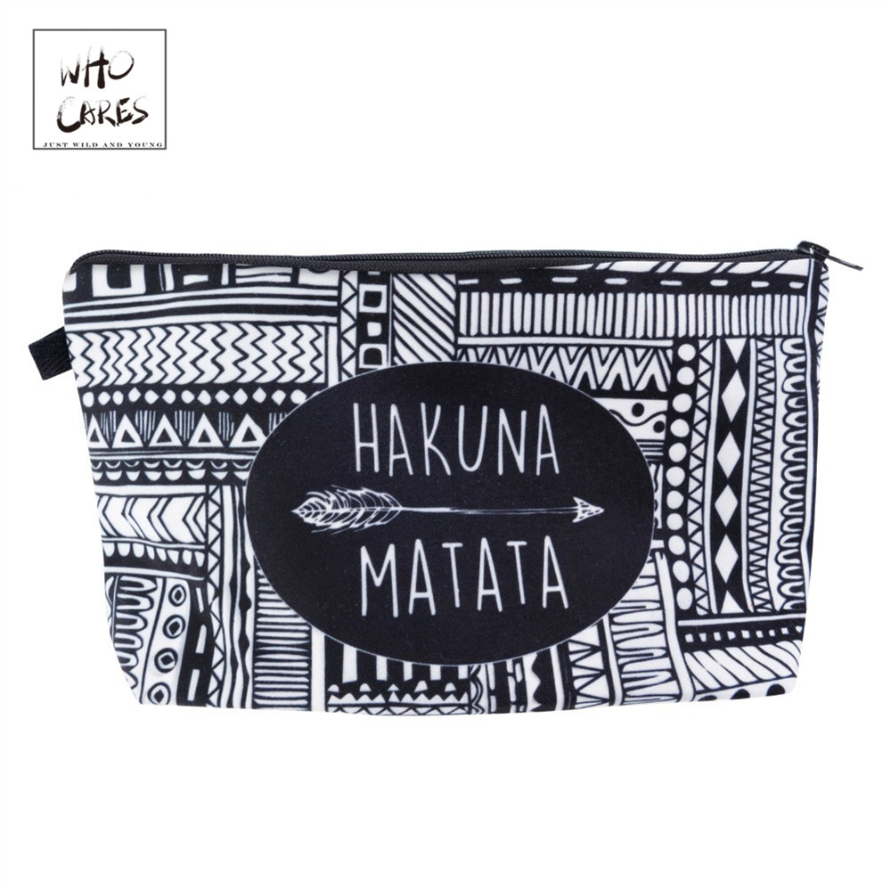 Who Cares HAKUNA MATATA Printing Fashion Makeup Bags Cosmetics Pouchs For Travel Ladies Pouch Women Cosmetic Bag