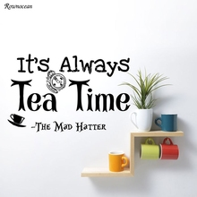 Its always Tea Time Vinyl Home Decor Kitchen Quote Wall Sticker Alice in Wonderland Removable Decoration Mural Cafe K05