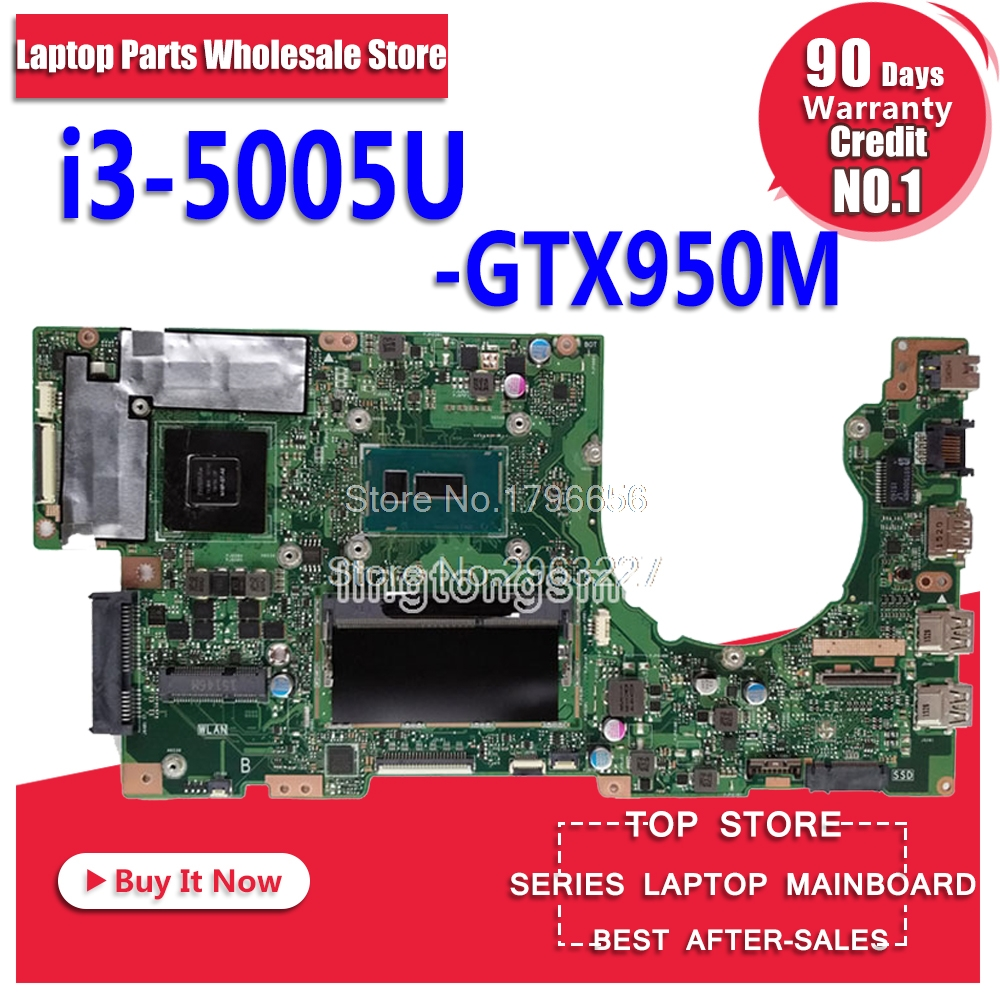 K501LX Motherboard i3-5005U/GTX950 For ASUS K501UB K501L K501LX K501LB laptop Motherboard K501LX Mainboard K501LX Motherboard цена и фото