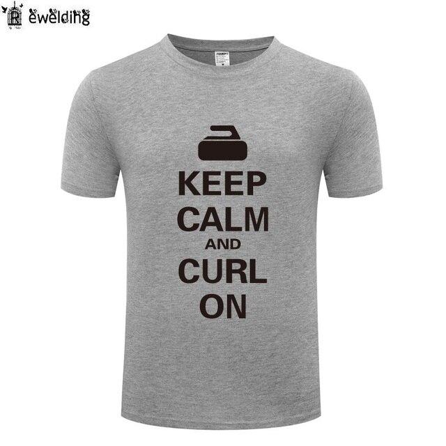 28b5bc6b7 Keep Calm and Curl On Curling T Shirt Men Funny Cotton Short Sleeve Tshirt  Novelty T-Shirt for Men Women Creative Tee Shirts New