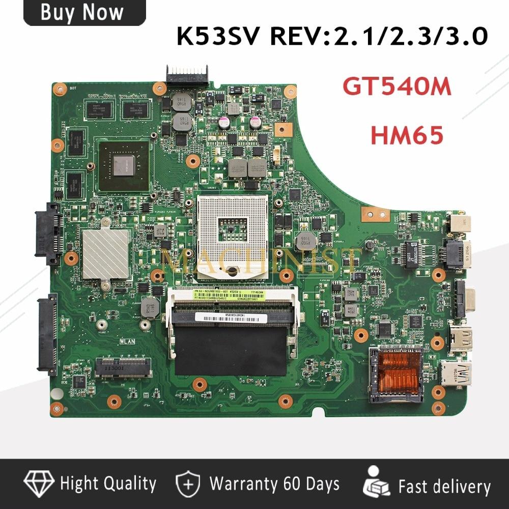 K53SV материнской REV2.1 для Asus K53SV REV2.1 A53S K53S X53S K53SC Материнская плата ноутбука GT540M 1g DDR3 HM65 100% тестирование нетронутыми