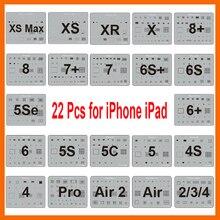 Conjunto de plantillas de Reballing BGA para iPhone XS Max XR X 8 7 6s 6 plus SE 5S iPad, lote de 22 unidades, Chip IC, plantilla de soldadura