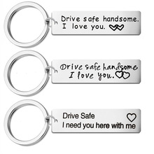 Fashion  Men Women Gifts Engraved  Drive Safe Handsome I Love You  Couples Boyfriend Girlfriend Gift Jewelry Car Key Chain 2019