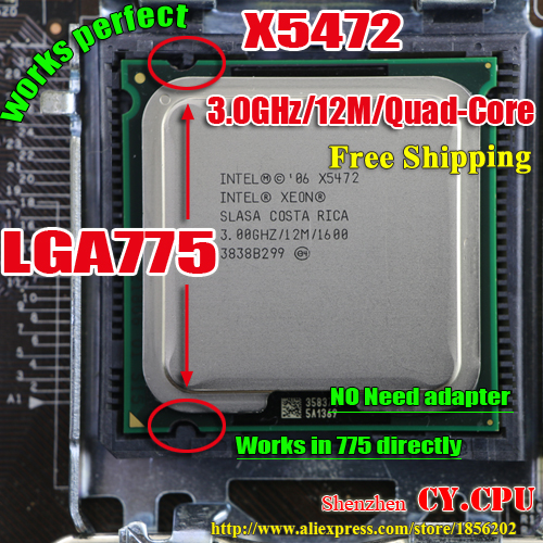 INTEL XEON X5472  3.0GHz/6M/1600Mhz/CPU Equal To LGA775 Quad-Core Q9500 Q9550 Q9650 CPU,works On  Mainboard No Need Adapter