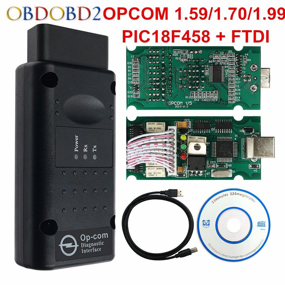2018 OPCOM 1.99 1.70 1.59 Car Diagnostic Cable OP-COM OBD2 FTDI Chip Para Opel Carro OBD Scanner Com PIC18F458 2 interface OBD II