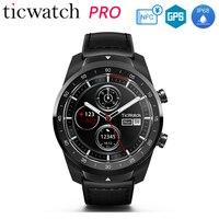 Первоначально Глобальный Ticwatch Pro Bluetooth gps Смарт часы Носите ОС NFC Google Pay слоистых Дисплей Google помощник IP68 долгого ожидания