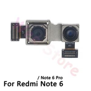 Image 4 - Original Main Back Camera For Xiaomi Mi Redmi Note 6 6A 7 Pro Back Rear Camera Flex Cable