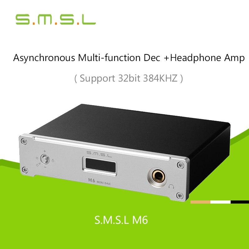 SMSL M6 HiFi аудио декодер Усилители для наушников 32bit/384 кГц USB асинхронный ЦАП аудио Многофункциональный AMP Алюминий корпус 2017