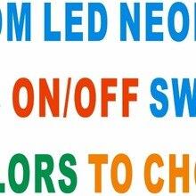 Пользовательский светодиодный неоновый светильник знаки с включения/выключения 8 цветов на выбор, светильник доска