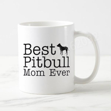Hot Best Pitbull Mom Ever Coffee Mug Ceramic Pitbull Mum Mugs Tea Cup Creative Pup Puppy Pet Gifts for Mom Mother Coworker 11OZ