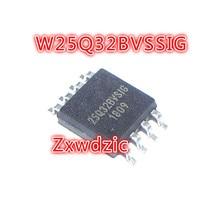 5PCS W25Q32BVSSIG SOP-8 W25Q32 SOP 25Q32BVSIG SMD W25Q32BVSIG 25Q32 sn74hc165d 74hc165 sop
