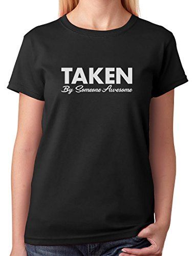 Cheap Funny T Shirts Women S Short Sleeve Taken By Someone Awesome