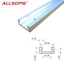 ALLSOME 1 шт T-треки Алюминий слот, трек джиг приспособление для маршрутизатора Таблица Пилы деревообрабатывающий инструмент Длина 300/400/600/800 мм