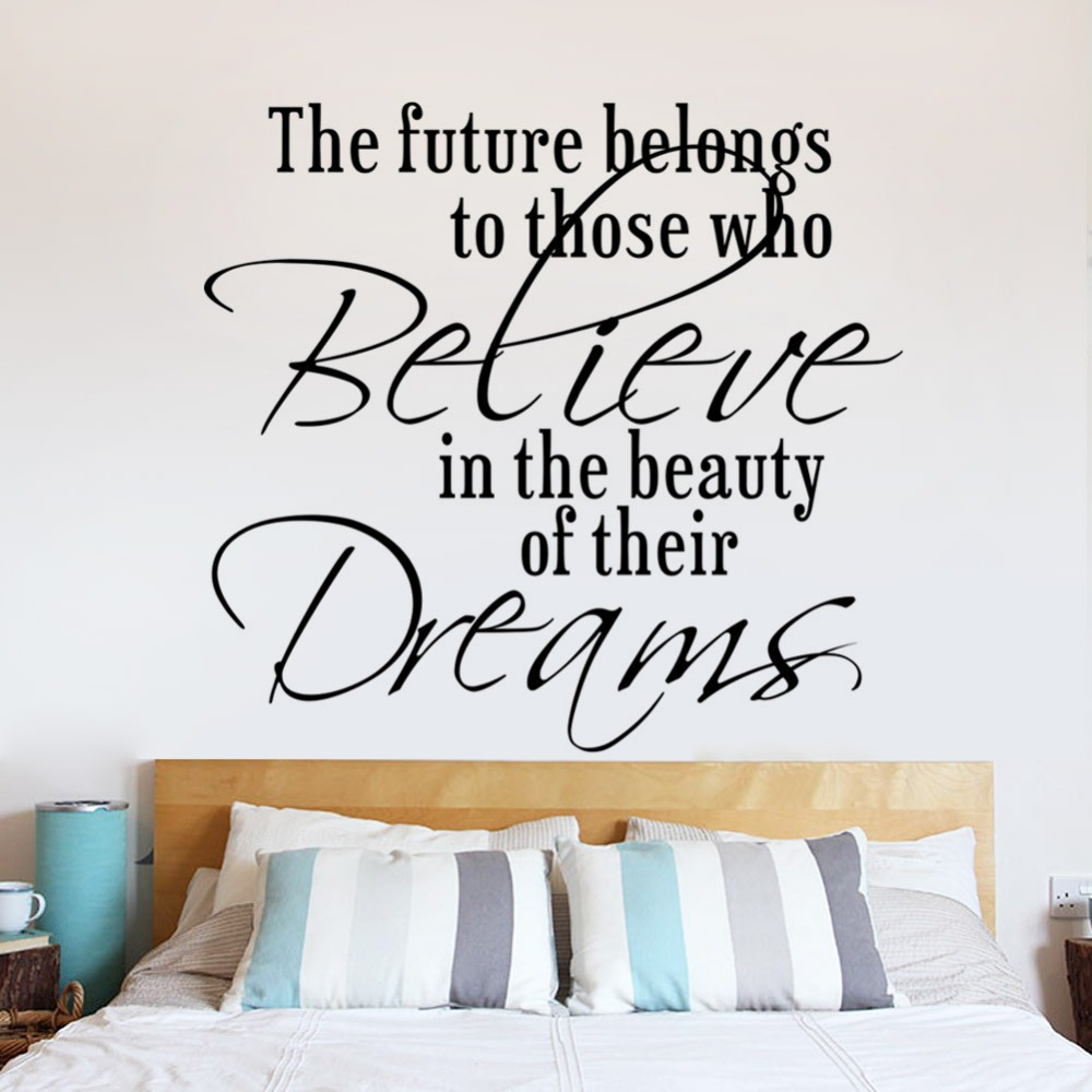 online get cheap future quotes aliexpress com alibaba group future belongs to who believe dreams quotes wall stickers kids room bedroom living room home