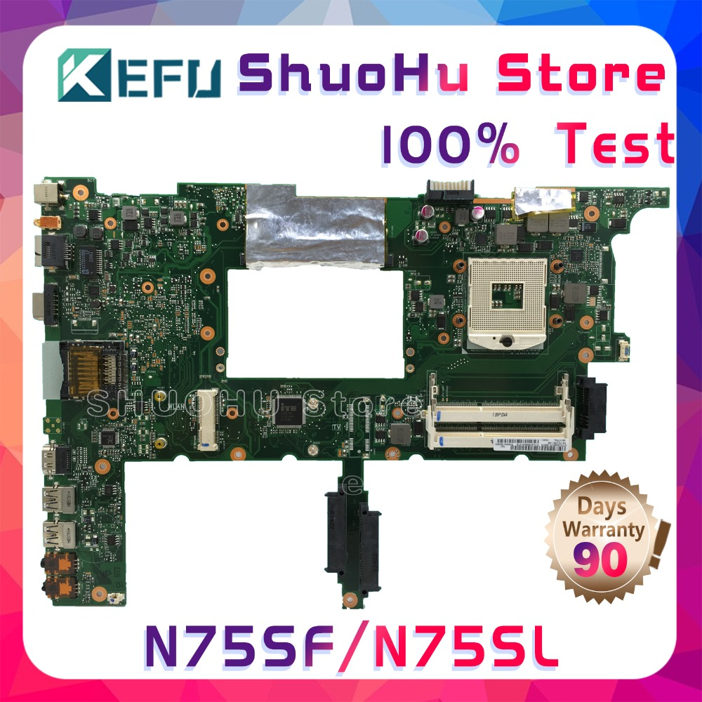 KEFU N75SF For ASUS N75S N75SL N75SF REV2 2 laptop motherboard tested 100 work original mainboard