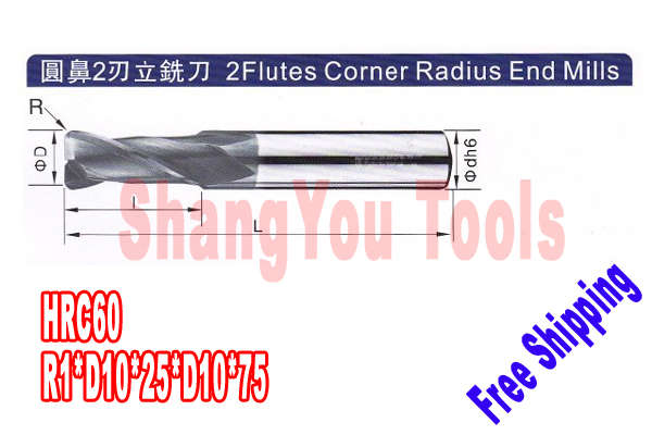 Free shipping-1pcs 10mm hrc60 R1*D10*25*D10*75 2 Flutes Milling tools Mill cutter  Corner Radius End Mill CNC router bits free shipping 2pcs 10mm hrc45 r2 d10 25 d10 75 four flutes milling tools mill cutter corner radius end mill cnc router bits