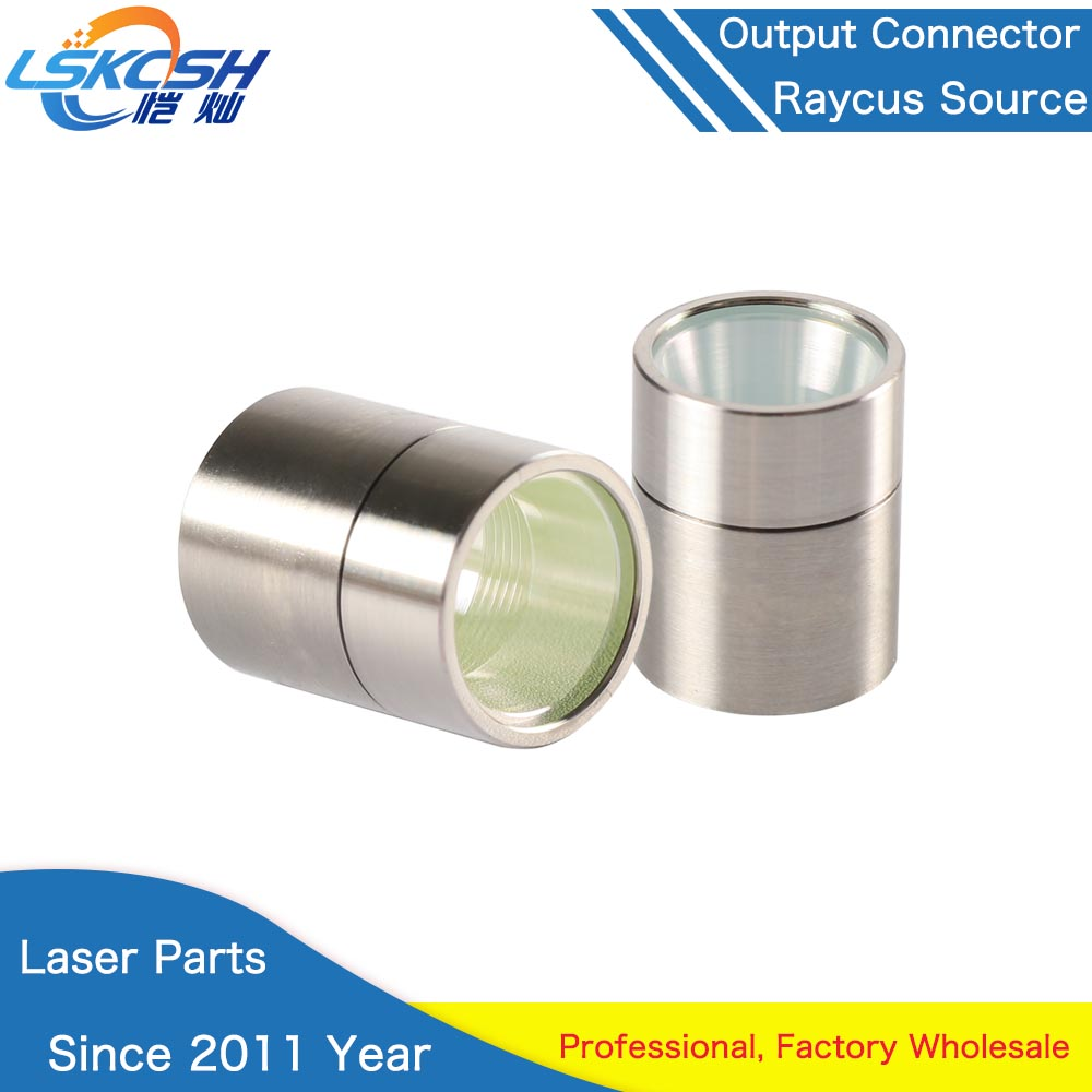 LSKCSH Raycus Fiber Laser Source Output Connector Protective Lens Group For Raycus Fiber Power Source WSX