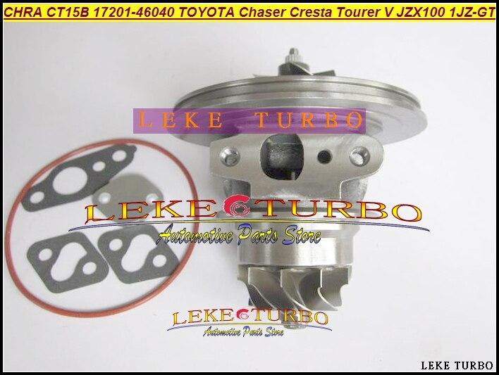 CT15B Turbo Cartridge CHRA turbocharger Core 17201-46040 1720146040 For TOYOTA Makr Chaser Cresta Tourer V JZX100 1JZ 1JZ-GTE