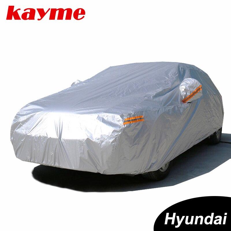 Kayme Водонепроницаемый полный автомобилей Обложки солнце пыли для защиты от дождя для Hyundai Solaris IX35 I30 Tucson Santa Fe акцент creta I20 ix252017