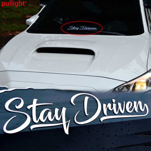 Stay driven sticker vinyl decal tuned windshield banner