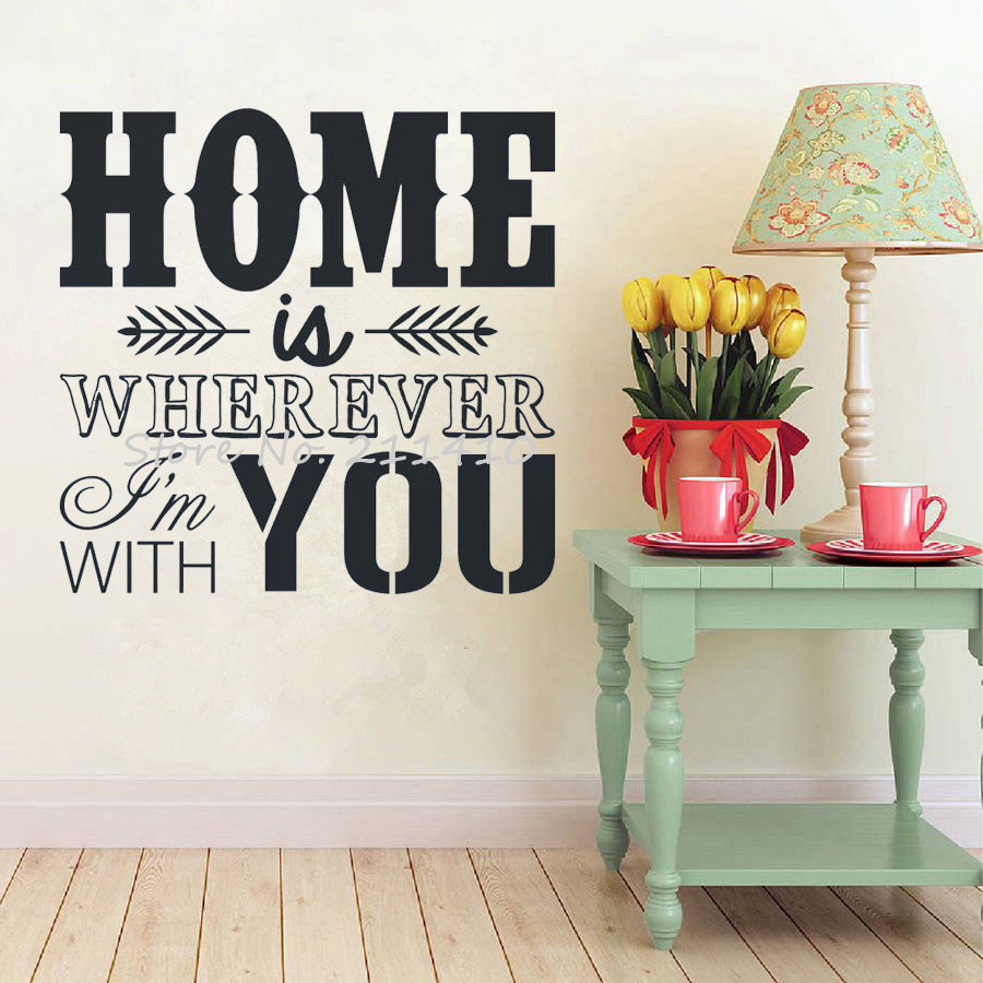 Online Get Cheap Home Is Wherever Im With You Aliexpresscom - Custom made vinyl wall decals