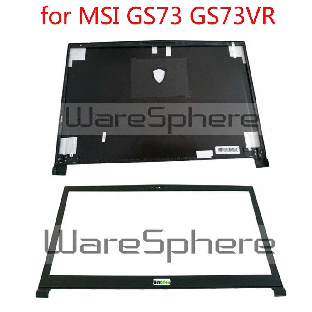 Nouveau et Original couvercle arrière LCD couvercle arrière pour MSI GS73 GS73VR boîtier arrière 3077B5A213 3077B1A222 lunette avant 3077B1B214Y851 noir