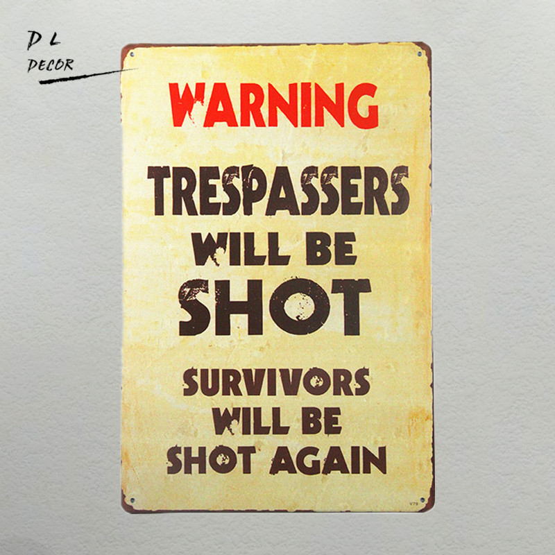 DL-Vintage Metal Warning Sign: Trespassers Will Be Shot. Korban Akan Ditembak Lagi seni dinding modern