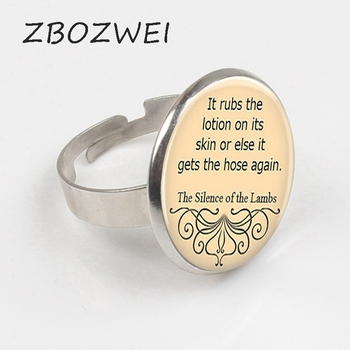 It rubs the lotion on its skin or else it gets the hose again, Silence of the Lambs Quote Ring 2018 New Valentine Gift Ring image