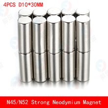 4PCS N45 N52 cylinder round magnet D10*30mm Super powerful rare earth neodymium magnets diameter 10X30mm