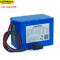 LiitoKala 100% New Protection Large capacity 12 V 10Ah 18650 lithium Rechargeable battery pack 12v 10000 mAh capacity with BMS