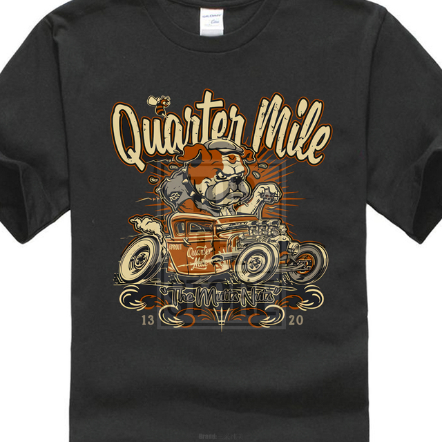 0649d3ed4 Hot Selling 100 % Cotton Summer The New Fashion For Short Sleeve Mutts Nuts  Quarter Mile Bulldog Hot Rod Rat Rod T Shirt