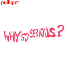 WHY SO SERIOUS? JOKER Sticker Decal Funny Vinyl Car Bumper Motorcycle SUVs Bumper Car Window Laptop Car Stylings