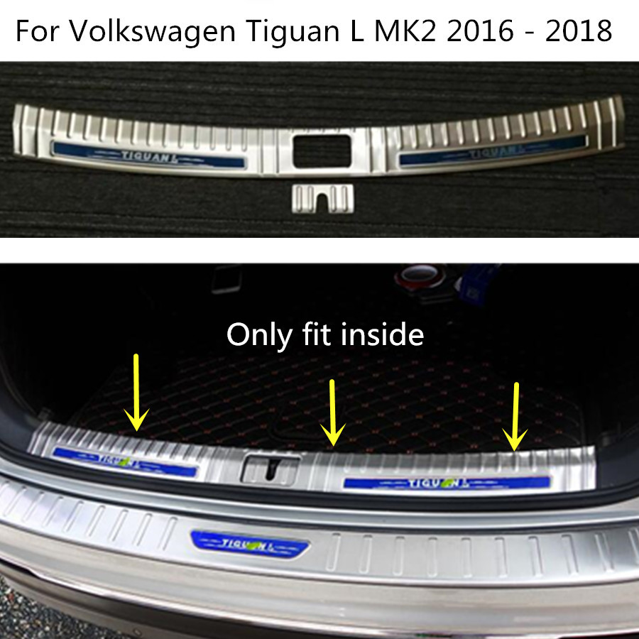 Car cover Stainless Steel Inner built Rear Bumper trim plate pedal hoods for Volkswagen VW Tiguan L TiguanL MK2 2016 2017 2018 car styling cover detector stainless steel inner built rear bumper protector trim plate pedal 1pcs for su6aru outback 2015