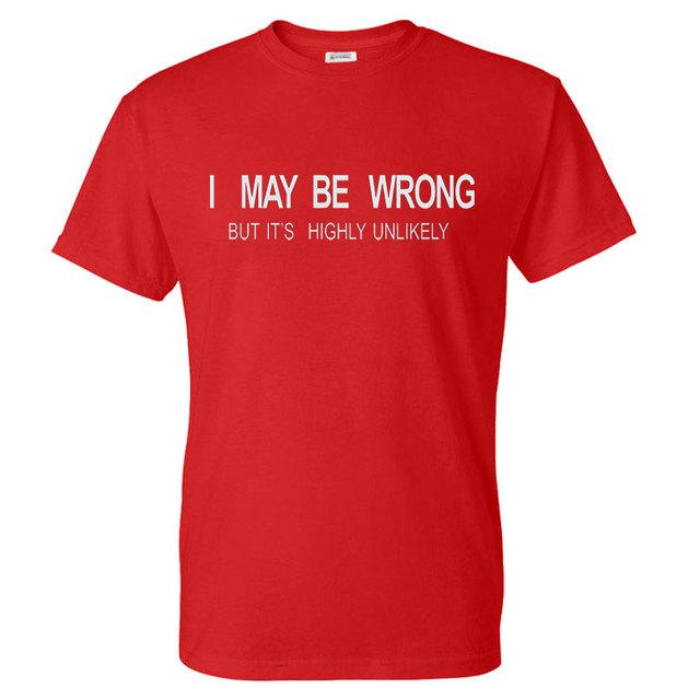 I MAY BE WRONG T-SHIRT (20 VARIAN)