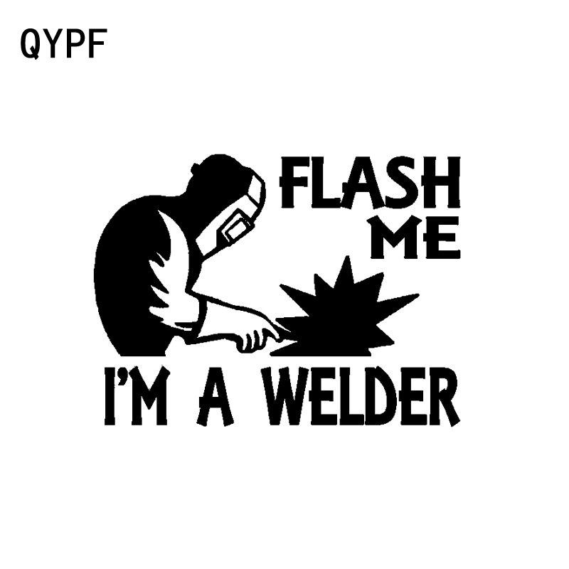 QYPF 14CM*10.4CM Funny Flash Me I'm A Welder Fashion Car Sticker Decal Black Silver Vinyl C15-2295