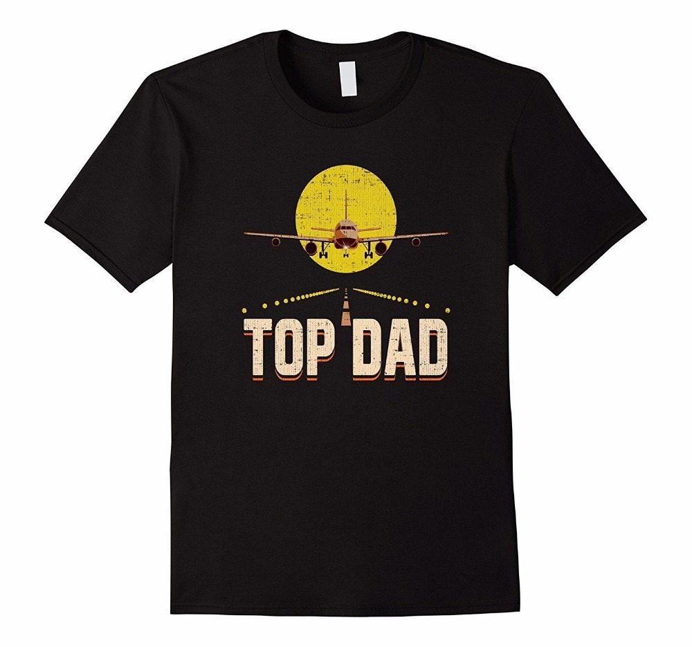 2018 Newest Letter Print Novelty T-Shirts Mens Brand Clothing Top Dad For Fathers Day Airplane Pilot Custom Printed Tees