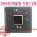 100% New DH82B85 SR178  BGA Chipset