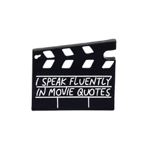 Movie Set Clapboard Enamel pin I speak fluently in movie quotes brooch Bag Clothes Lapel Pin Badge Jewelry Gift for friends