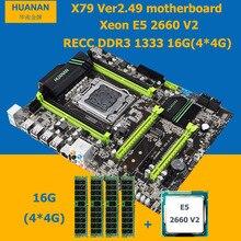 HUANAN X79 V2.49 motherboard CPU RAM combos Xeon E5 2660 V2 (10 kerne/20 threads) LGA 2011 speicher (4*4G) 16G DDR3 REG ECC