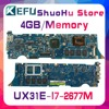KEFU Für ASUS UX31E UX31 I7-2677M 4GB/Speicher Laptop Motherboard Getestet 100% arbeit original Mainboard