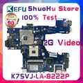 KEFU K75VJ For ASUS K75VM K75V R700VJ QCL70 LA-8222P laptop motherboard tested 100% work original mainboard