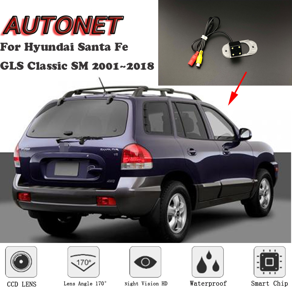 AUTONET HD Night Vision Backup Rear View Camera For Hyundai Santa Fe GLS Classic SM 2001~2012 CCD/license Plate Camera