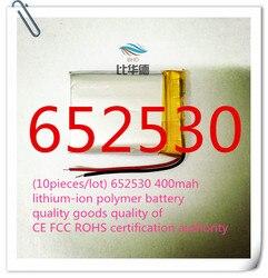 (10 peças/lote) 652530 400 mah lithium-ion bateria de polímero de qualidade de produtos de qualidade de autoridade de certificação CE FCC ROHS