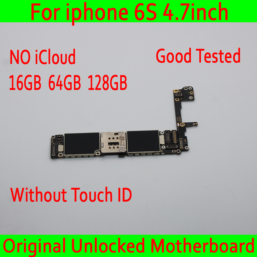 For iphone 6S 4.7inch Original unlocke Motherboard without Touch ID ,NO iCloud MB Plate for iphone 6S Mainboard 16GB 64GB 128GBFor iphone 6S 4.7inch Original unlocke Motherboard without Touch ID ,NO iCloud MB Plate for iphone 6S Mainboard 16GB 64GB 128GB