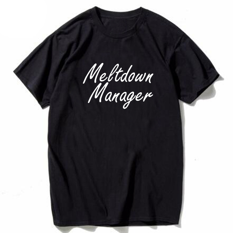 Meltdown Manager T-Shirt Mom Life Shirt Funny Mom Graphic Tops Unisex Gray Black Tshirt Hipster Aesthetic Outfits Female Tshirts