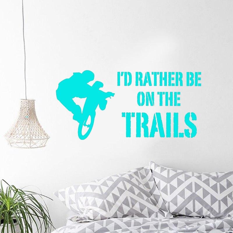 Наклейка на стену Стикеры Цитата Винил я предпочел бы быть на трассы горный велосипед