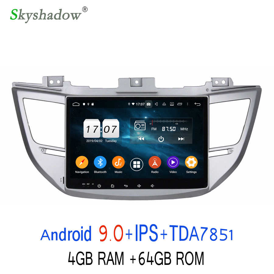 "DSP 10.1 ""Android 9.0 pour Hyundai IX35 TUCSON 2015-2017 4GB RAM 8 Core 64GB voiture lecteur DVD GPS Glonass Radio wifi Bluetooth 4.2"